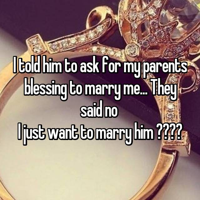Men Tell All: I Asked For My GF's Father's Blessing To Marry Her & He Said No